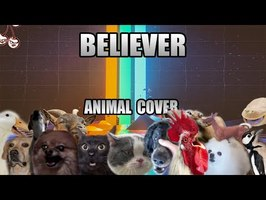 Imagine Dragons - Believer (Animal Cover)