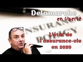 Olivier Delamarche - L'état de l'assurance-vie en 2020