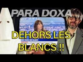 PARADOXA - Virés parce que BLANCS