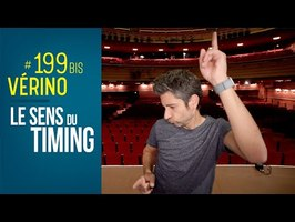 Le sens du timing !! - VERINO #199 BIS