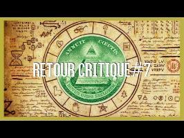 Le complotisme - Retour Critique#7