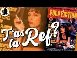 T'AS LA REF ? - Pulp Fiction