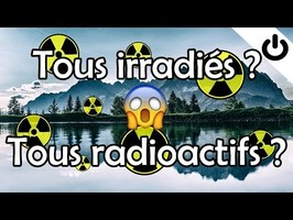La radioactivité et notre exposition aux rayonnements ionisants - Énergie#8