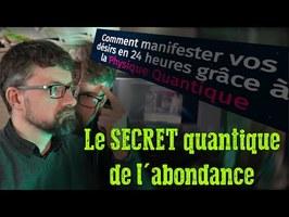 Le SECRET quantique de l'abondance !
