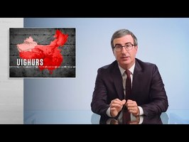 China & Uighurs: Last Week Tonight with John Oliver (HBO)