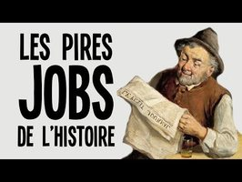 LES PIRES JOBS DE L'HISTOIRE - Nota Bene #34