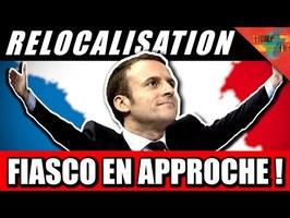 [RELOCALISATION] - Macron va encore mettre une claque à l'économie !