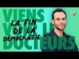 Clément Viktorovitch : assistons-nous au déclin des démocraties ? - Viens Voir Les Docteurs