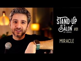 Miracle // VERINO - Stand Up de Salon #01