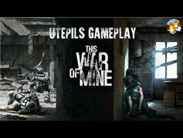 This War of Mine: Le Jeu Contre la Guerre Fun