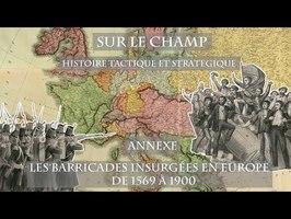 Carte annexe : Les Barricades insurgées en Europe de 1569 à 1900