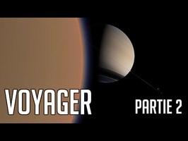 🚀 L'Odyssée VOYAGER - Documentaire - Partie 2