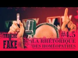 La rhétorique des homéopathes - Tronche de Fake #4.5