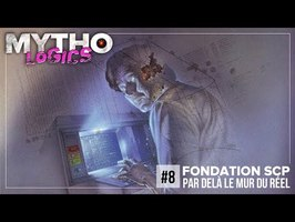 MYTHOLOGICS #8 / FONDATION SCP