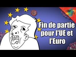 [20ans de l'€] – Comment l'UE et l'euro s'effondrent face au Covid !