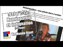 Zététique et Journalisme #2-15 - Homéopathie et indignation