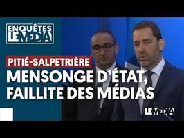 PITIÉ-SALPETRIÈRE : MENSONGE D'ÉTAT, FAILLITE DES MÉDIAS