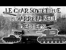 Le Petit Théâtre des Opérations - Le char soviétique qui arrêta seul l'ennemi