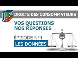 DROITS DES CONSOMMATEURS - N°4 : LES DONNEES