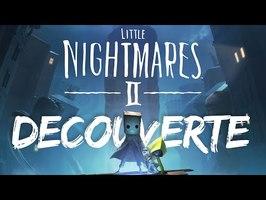 DECOUVERTE - Littles Nightmares 2 (DEMO)