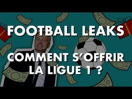 #FootballLeaks Comment s'offrir la Ligue 1 ?