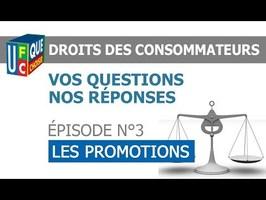 DROITS DES CONSOMMATEURS - N°3 : LES PROMOTIONS