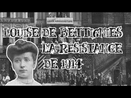 Le Petit Théâtre des Opérations - Louise de Bettignies, la Résistance de 1914