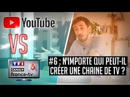 YouTube VS la télé #6 - N'importe qui peut-il créer une chaine de TV ?