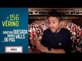 Christian Quesada, Manuel Valls et les 12 coups... - VERINO #156