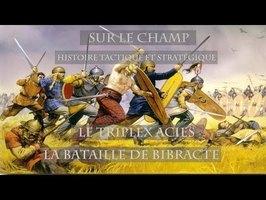 Sur le Champ - Le Triplex Acies : la Bataille de Bibracte