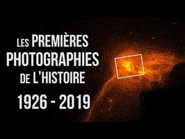 Les Premières Photographies ! (1926 - 2019) - PARTIE 2