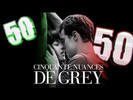 Cinquante nuances de Grey - 50/50 (critique)