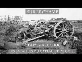 Dépasser le choc : Les Batailles du Cateau et de Guise (1914)