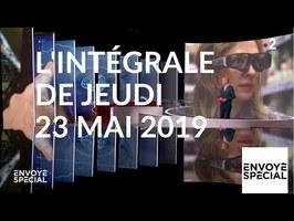 Envoyé spécial de jeudi 23 mai 2019 (France 2)