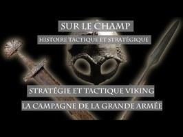 Stratégie et tactique viking : La Campagne de la Grande Armée - Sur le Champ