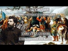 Sur le Champ feat Scherzando - L'Art et la Guerre : L'Arlésienne de Bizet