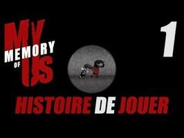 Histoire de Jouer - My Memory Of Us #1