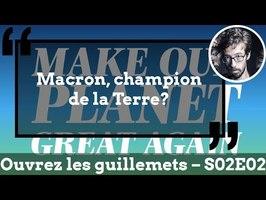 Usul. Macron, champion de la terre?