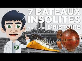 7 BATEAUX INSOLITES QUI ONT MARQUÉ L'HISTOIRE
