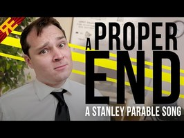 A PROPER END: A Stanley Parable Song [by Random Encounters] (feat. The Stupendium)