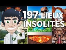 197 LIEUX LES PLUS FOUS ET INSOLITES DU MONDE