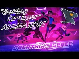 Getting Stronger (ANIMATION) - Original Song