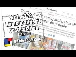 Zététique et journalisme - #2-27 Homéopathie et gesticulation
