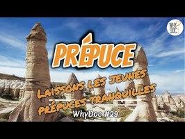 Prépuce - WhyDoc #29