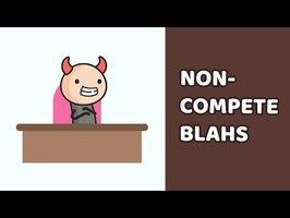 Non-Compete Blahs