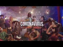 Coronavirus, la comédie musicale