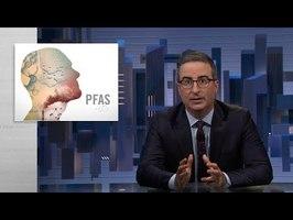 PFAS: Last Week Tonight with John Oliver (HBO)