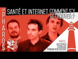 PHAROS Internet et santé [PODCAST]