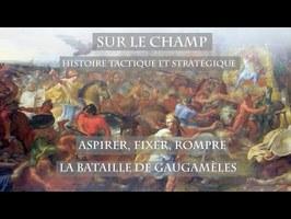 Aspirer, Fixer, Rompre : La Bataille de Gaugamèles - Feat @Asclépios