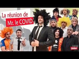 LA REUNION DE MR. COVID
